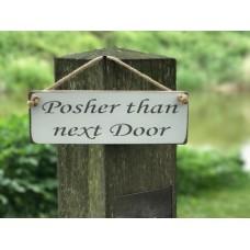 posher than next door wht
