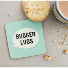 Bugger Lugs Coaster