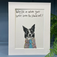 Animal Art Born to stand out Bazzle the Dog