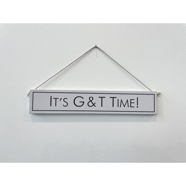 Wooden sign It's G & T Time